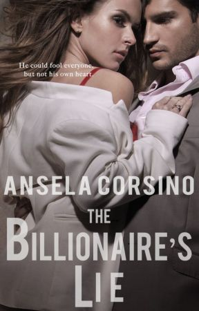 The Billionaire's Lie (L.A. Players Series #2) by anselacorsino