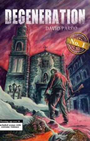 DEGENERATION by DavidPardo