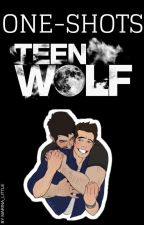 One- Shots (Teen wolf) by Marina_Little