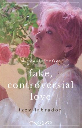 fake, controversial love || kth & jjk by IzzyBunnBunn