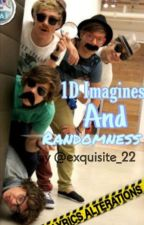 1D Imagines & Randomness by exquisite_22