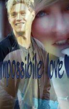 Impossibile Love♥ by RaffaellaRusso5