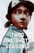 TWDG One Shots Season Two by twdxclem