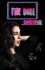 The doll ➳ Camren by _Camren_Page_