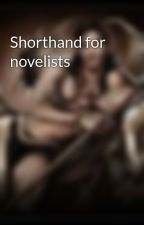 Shorthand for novelists by Ctyolene