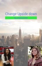 Change Up Side Down by BridieEdminson
