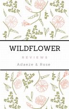 Wildflower Reviews by TheWildFlowerSociety