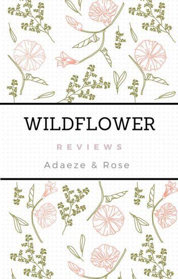 Wildflower Reviews