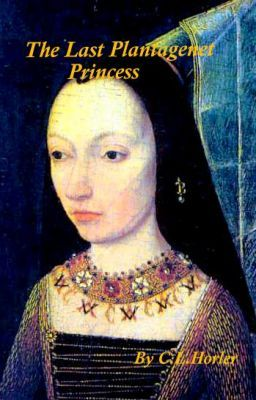 The Last Plantagenet Princess