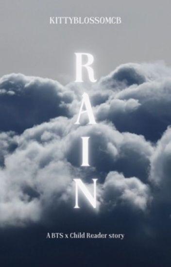 Rain || BTS x Child reader