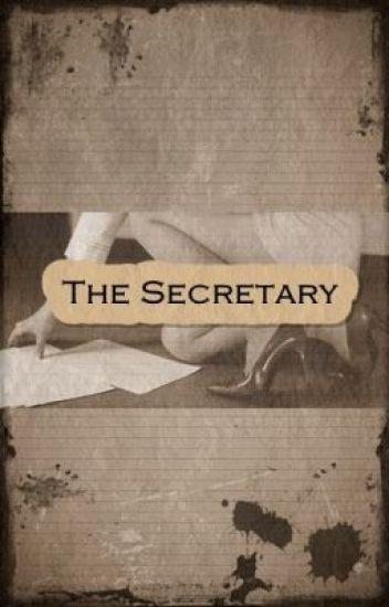 The Secretary