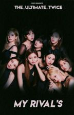 𝕸𝖞 𝕽𝖎𝖛𝖆𝖑'𝖘 by The_Ultimate_Twice
