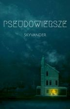 Pseudowiersze by SkyVander