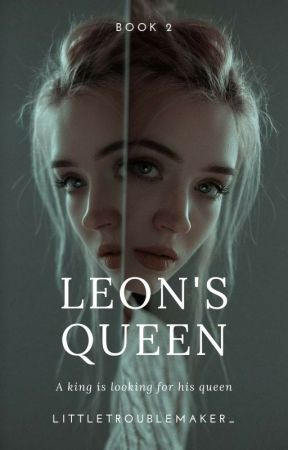 1.2 | Leon's Queen by littletroublemaker_