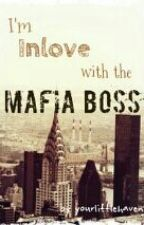 I'm inlove with the Mafia Boss(ON HOLD) by yourlittlehaven