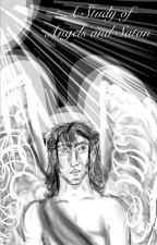 A Study of Angels and Satan  by ShannonDunbar7