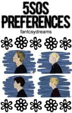 ♡5SOS Preferences♡ by fantcsydreams