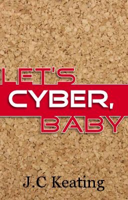 Let's Cyber, Baby