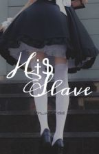 His Slave [A vampire love story]  by im_weirdd