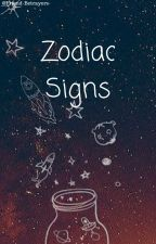 Zodiac Signs by Friend-Betrayers-