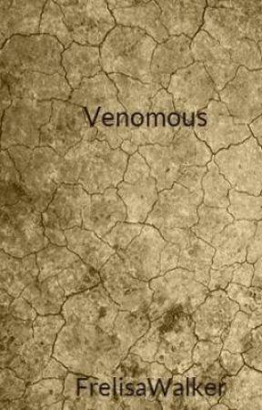 Venomous by FrelisaWalker