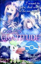 All My Gratitude [Pokémon Short Story    Pokémon Watties 2018] by ImberLapis