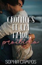 Crônicas De Um Amor Proibido by secrta