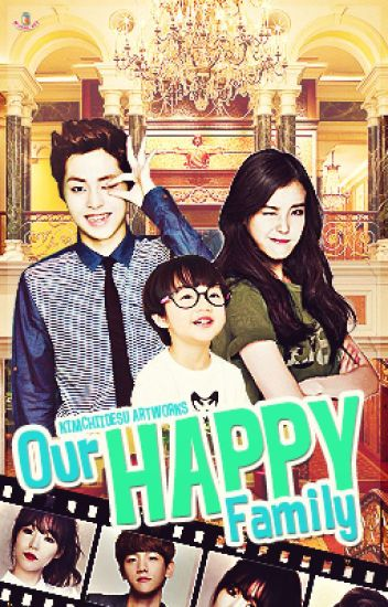 Our Happy Family (EXO Fanfic)