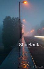 Shortcut//D.Budd by high_fukx