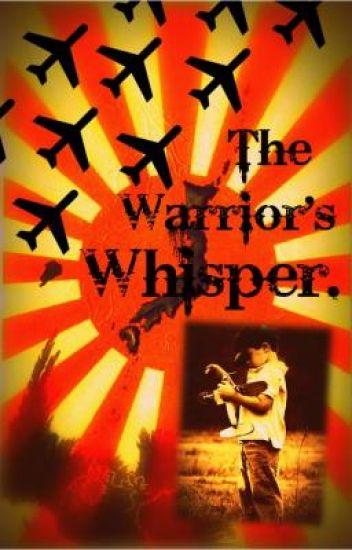 The Warrior's Whisper.
