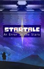 An Error in the Stars - Undertale AU by Snowstorm174