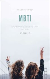 MBTI - Ranking the types on who love the hardest and leave the