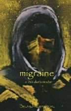 |migraine/  josh dun x reader by _icy_hot_goodness_