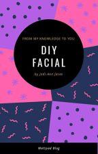 DIY Skin Beauty HACKS! by ghostwriterYuri