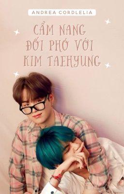 Đọc truyện TaeGi | NC17 | Cẩm nang đối phó với Kim Taehyung