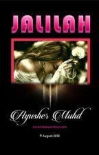 JALILAH by AyusherMohd