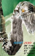 Doctor Who Fan Fiction Chronicles: Agent Zero by JoshuaKnightwing