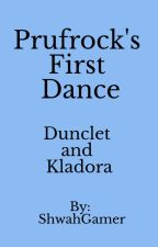 Prufrock's First Dance by ShwahGamer