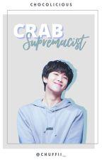 Crab Supremacist || NamjoonxBTS by chuffii_