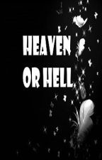 Heaven or Hell [Complete] by giezel08