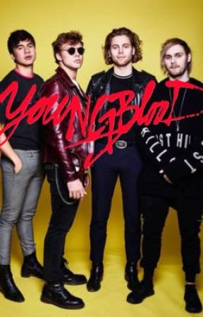 Youngblood // 5SOS - Cast list - Wattpad