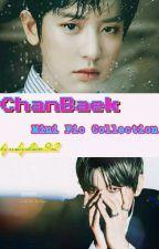 ChanBaek Mini Fic Collection by kyalsin92