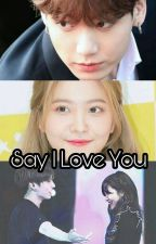 [7] Say I Love You - [Jungri] by Mefamous_