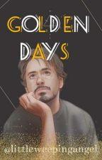 Golden Days [T.Stark] (Terminée) by LittleWeepingAngel