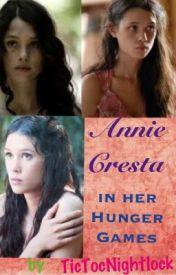 Annie Cresta in Her Hunger Games |Fanfiction by TicTocNightlock