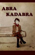 ABRA-KADABRA by TonyMontana_scarface