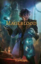 Mageblood series book one: Wizardborn by Star4Light