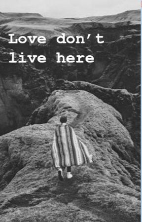 Love Dont Live Here Het Bos Wattpad
