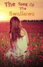 The Song Of The Swallows by octoberiswild