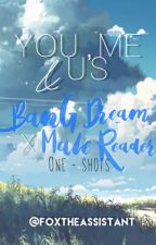 You,Me and Us~BanG Dream! x Male Reader One-Shots (Request Closed) by FoxtheAssistant